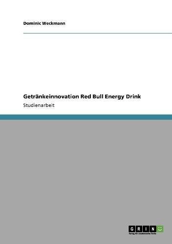 Getränkeinnovation Red Bull Energy Drink (German Edition)