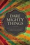 img - for Dare Mighty Things book / textbook / text book