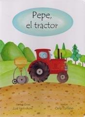 Pepe, el tractor (Spanish Edition) (Replenish Battery Samsung)