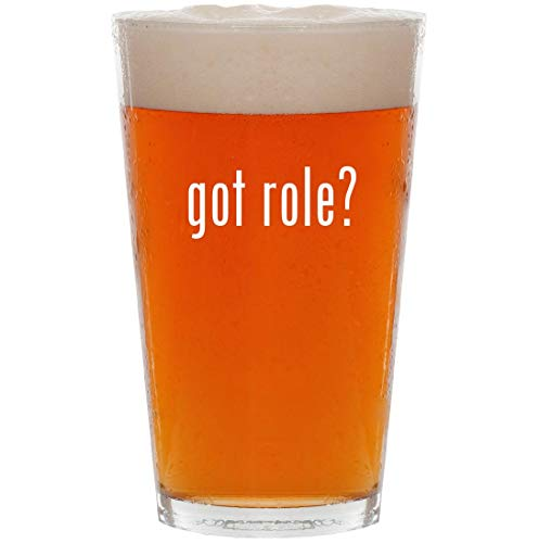 got role? - 16oz All Purpose Pint Beer Glass]()