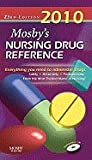 Mosby's 2010 Nursing Drug Reference - Text and E-Book Package, Skidmore-Roth, Linda, 0323066461