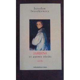Paperback Jardins et autre recits / nouvelles [French] Book