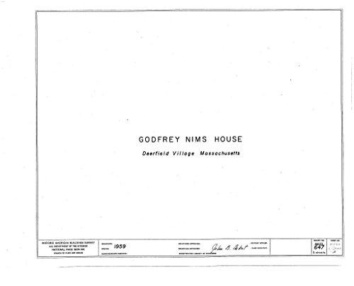 - Historic Pictoric Blueprint Diagram HABS Mass,6-Deer,15- (Sheet 0 of 5) - Godfrey Nims House, Old Deerfield Street & Memorial Road, Deerfield, Franklin County, MA 44in x 32in
