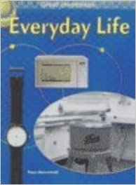 Téléchargement gratuit d'ebook de text mining Everyday Life (Appleseeds: Great Inventions) by Paul Dowswell (French Edition) CHM 1588102122