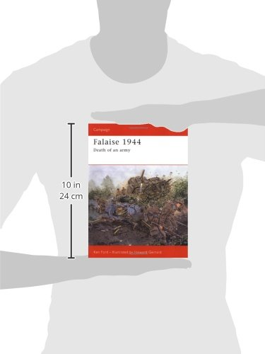Falaise 1944: Death of an army (Campaign, Band 149): Amazon.de: Ken ...