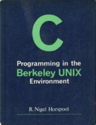 C Programming in the Berkeley Unix Environment by R. Nigel Horspool (1987-04-03) by Prentice Hall College Div