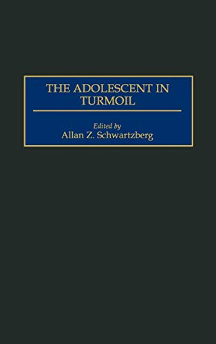 The Adolescent in Turmoil (Monograph of the International Society for Adolescent Psychi)