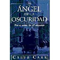 Angel de La Oscuridad (Spanish Edition)