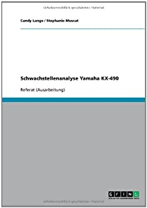 Schwachstellenanalyse Yamaha KX-490 (German Edition) Candy Lange and Stephanie Muscat
