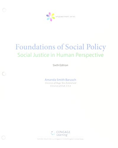 Bundle: Empowerment Series: Foundations of Social Policy: Social Justice in Human Perspective, Loose-Leaf Version, 6th + LMS Integrated MindTap Social Work, 1 term (6 months) Printed Access Card