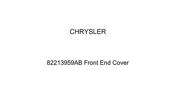 Chrysler Genuine 82213959AB Front End Cover