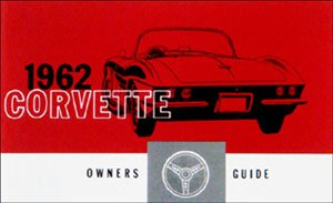 1962 Corvette Owners Manual (with Decal) (Hardtop 62 Corvette)