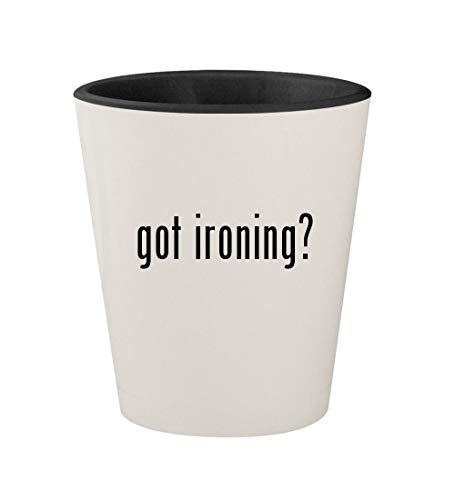 got ironing? - Ceramic White Outer & Black Inner 1.5oz Shot Glass