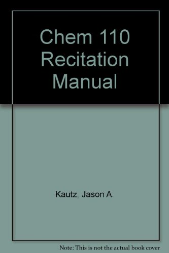 Chem 110 Recitation Manual