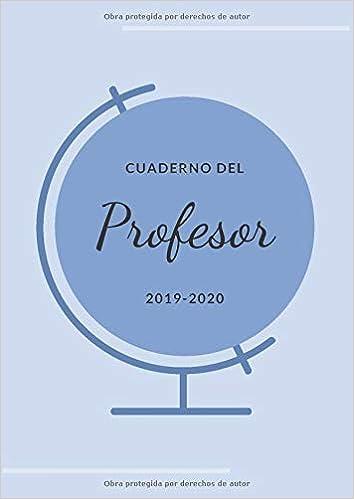 Cuaderno del Profesor 2019-2020: Agenda Profesor ...