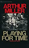 Playing for Time, Arthur Miller and Fania Fènelon, 0553145479