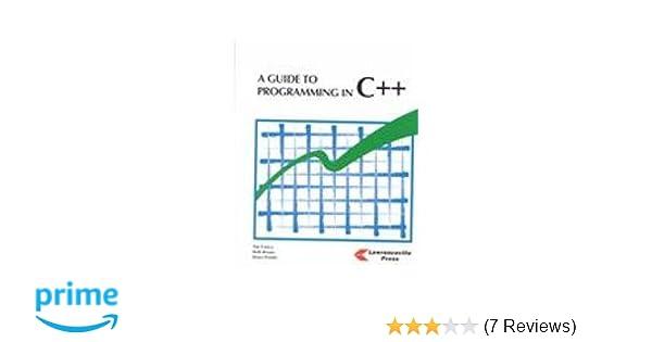 a guide to programming in c bruce presley 9781879233904 amazon rh amazon com