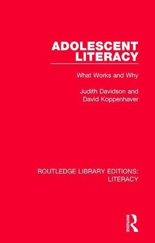Adolescent Literacy: What Works and Why (Routledge Library Editions: Literacy) (Volume 4) cover