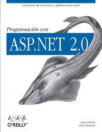 Programacion con ASP.NET 2.0/ Programming with ASP.NET 2.0 (Spanish Edition) by Anaya Multimedia-Anaya Interactiva