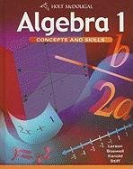 Algebra 1: Concepts and Skills: Student Edition 2010 -  Larson, Ron, Hardcover