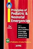 Principles of Pediatric and Neonatal Emergencies, Sachdev, 8180612643