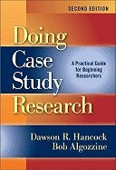 Doing Case Study Research (2nd, 12) by Hancock, Dawson R - Algozzine, Bob [Paperback (2011)]