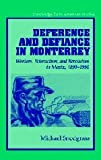 Deference and Defiance in Monterrey : Workers, Paternalism, and Revolution in Mexico, 1890-1950, Snodgrass, Michael, 0521811899