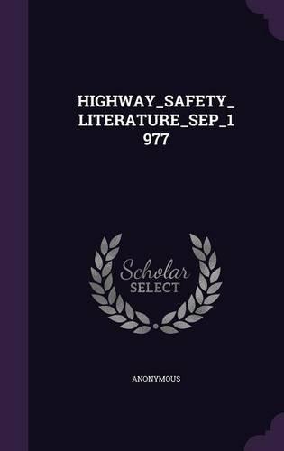 Download HIGHWAY_SAFETY_LITERATURE_SEP_1977 ebook