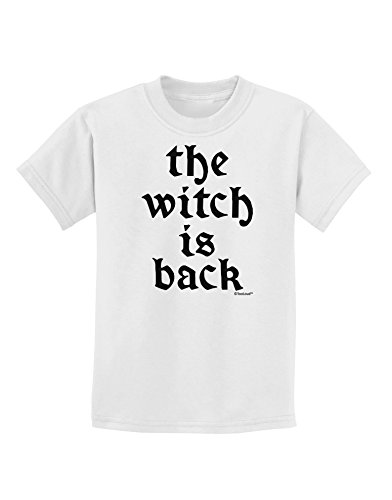 TooLoud The Witch is Back Childrens T-Shirt - White - Large -