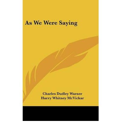 As We Were Saying (Hardback) - Common pdf