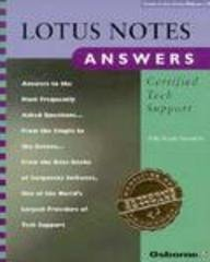 Lotus Notes Answers: Certified Tech Support (Certified Tech Support S.)