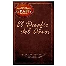 El Desafío Del Amor - Edición Revisada Y Aumentada (The Love Dare Revised and Enlarged Edition)
