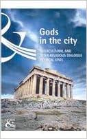 Gods In The City: Intercultural And Interreligious Dialogue At Local Level Descarga gratuita de libros electrónicos nederlands
