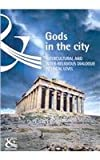 Gods in the city : Intercultural and Inter-Religious Dialogue at Local Level, Council of Europe Staff, 9287163847