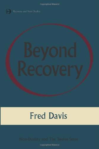 Read Online Beyond Recovery: Nonduality and the Twelve Steps pdf