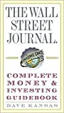 img - for The Wall Street Journal Complete Money & Investing Guidebook [WSJ COMP MONEY & INVESTING] book / textbook / text book