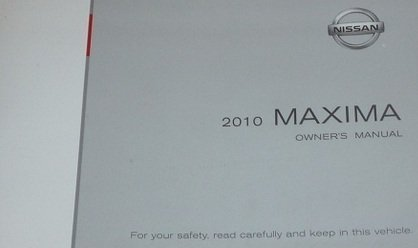 2010 Nissan Maxima Owners Manual