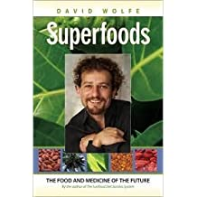 Superfoods 1st (first) edition Text Only