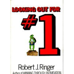 Looking Out For Number One by Robert Ringer