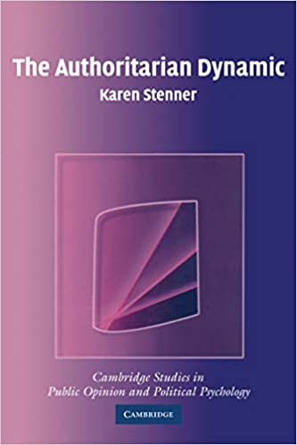 Amazon.com: The Authoritarian Dynamic (Cambridge Studies in Public Opinion  and Political Psychology) (9780521534789): Stenner, Karen: Books