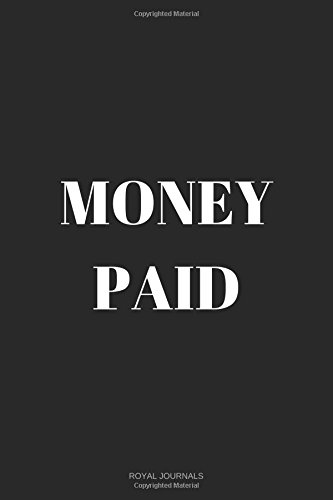 Download Money Paid: Journal notebook, 6 x 9 inches, Lined pages PDF