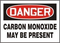 "DANGER CARBON MONOXIDE MAY BE PRESENT 10"" x 14"" Adhesive Dur"