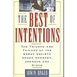 The Best of Intentions, Irwin Unger, 0385468334