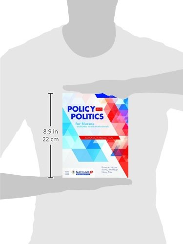 Policy and Politics for Nurses and Other Health Professionals by Nickitas Donna M