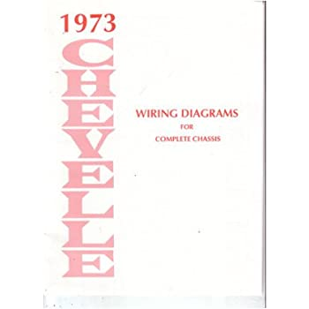 1973 chevrolet chevelle wiring diagrams schematics