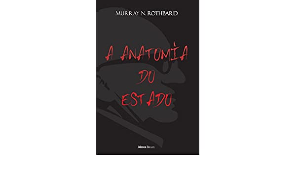 A Anatomia Do Estado (Em Portuguese do Brasil): Amazon.es: Murray N ...