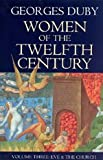 Women of the Twelfth Century Vol. 3 : Eve and the Church, Duby, Georges, 0226167852