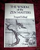 Wisdom of the Zen Masters, Irmgard Schloegl, 0811206092