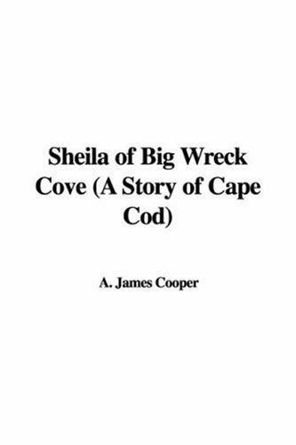 Download Sheila of Big Wreck Cove (A Story of Cape Cod) PDF