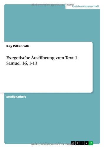 Download Exegetische Ausführung zum Text 1. Samuel 16, 1-13 (German Edition) ebook